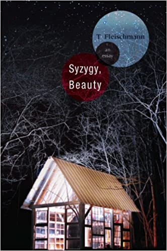com syzygy beauty an essay t  com syzygy beauty an essay 9781936747269 t fleischmann books