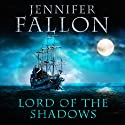 Lord of the Shadows: Second Sons, Book 3 Hörbuch von Jennifer Fallon Gesprochen von: Joe Jameson