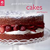 Good Old-Fashioned Cakes (National Trust Food)