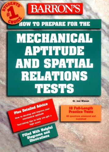 How to Prepare for the Mechanical Aptitude and Spatial Relations Tests (Barron's How to Prepare for the Mechanical Aptitude and Spatial Relations Test)