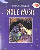 Mole Music (1 Paperback/1 CD) (Live Oak Music Makers)