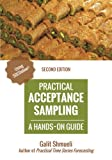 img - for Practical Acceptance Sampling: A Hands-On Guide [2nd Edition] (Practical Analytics) book / textbook / text book