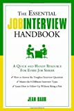 The Essential Job Interview Handbook, Jean Baur, 1601632827