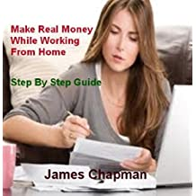 Make Real Money While Working From Home