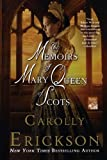 img - for The Memoirs of Mary Queen of Scots: A Novel book / textbook / text book