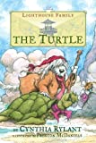 The Turtle (Lighthouse Family) by Cynthia Rylant (2006-02-01)