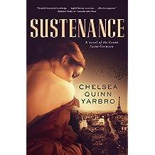 Sustenance: A Saint-Germain novel