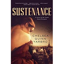 Sustenance: A Saint-Germain novel (St. Germain)