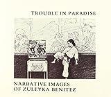 Trouble in Paradise, Zuleyka Benitez, 0918786207