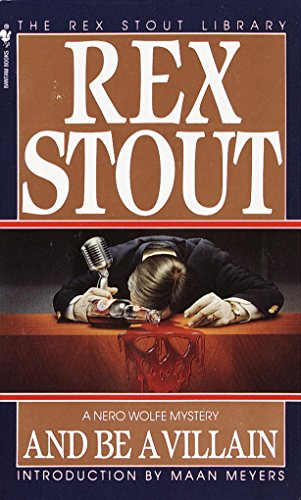 And Be a Villain (A Nero Wolfe Mystery Book 13) by [Stout, Rex]