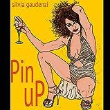 pin up: pin up (Italian Edition)