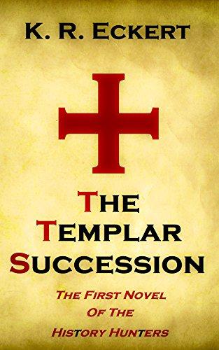 The Templar Succession by K. R. Eckert ebook deal