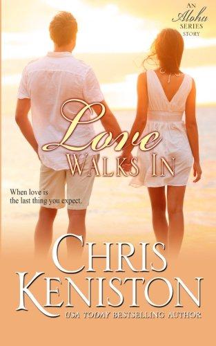 Download Love Walks In (Aloha Series) (Volume 7) pdf epub