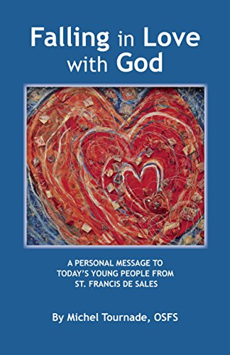 Falling In Love With God A Personal Message To Todays Young People