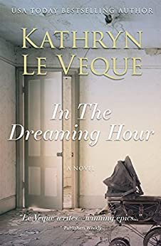 In the Dreaming Hour by [Le Veque, Kathryn]
