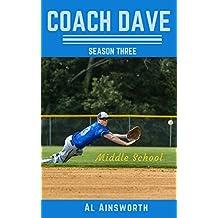 Coach Dave Season Three: Middle School