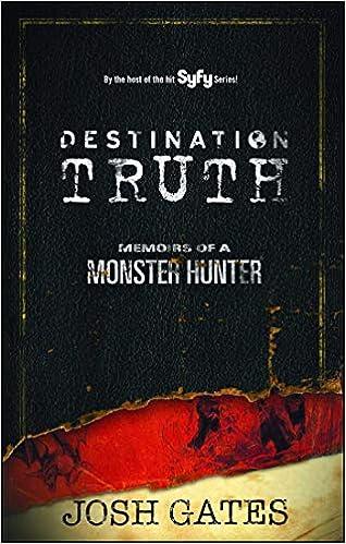 Destination Truth: Memoirs of a Monster Hunter (2): Josh