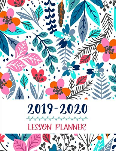Lesson Planner: Teacher Agenda For Class Organization and Planning | Weekly and Monthly Academic Year (July - August) | Blue Floral - Plan School