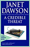 Front cover for the book Credible Threat by Janet Dawson