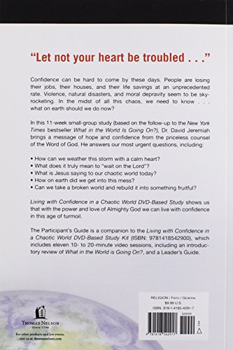 Living with Confidence in a Chaotic World Participants Guide: Discovering What on Earth We Should Do Now