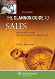 Glannon Guide to Sales: Learning Sales Through Multiple-Choice Questions and Analysis, Second Edition (Glannon Guides)