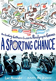 Book Cover: A Sporting Chance: How Ludwig Guttmann Created the Paralympic Games