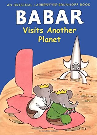 book cover of Babar Visits Another Planet