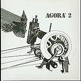 Agora 2 by Agora (2008-05-09)