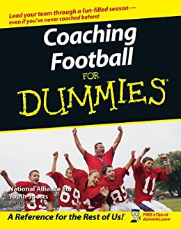 Coaching Football For Dummies by [The National Alliance of Youth Sports]