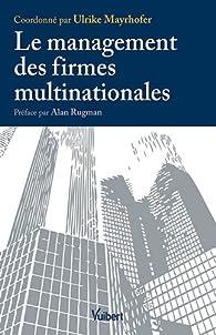 Le management des firmes multinationales par Ulrike Mayrhofer