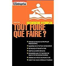 Recherche d'emploi: tout foire, que faire? (French Edition)