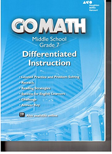 Go Math!: Differentiated Instruction Resource Grade 7