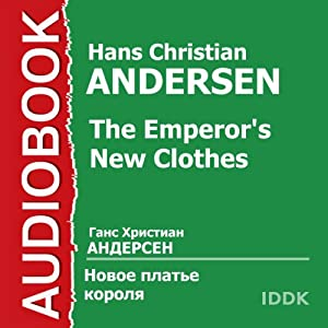 The Emperor's New Clothes [Russian Edition] Audiobook