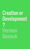 Creation or Development?