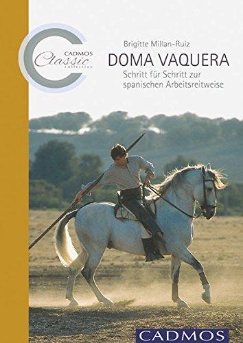doma-vaquera-schritt-fr-schritt-zur-spanischen-arbeitsreitweise-cadmos-classic-collection