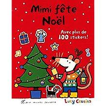 Mimi fête Noël: Avec plus de 100 stickers !