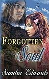 Forgotten Soul, Sandra Edwards, 1490375007