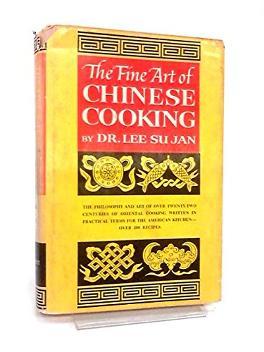 The Fine Art of Chinese Cooking by Lee Su Jan, May Lee