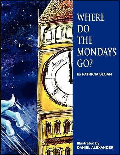 Where Do The Mondays Go? por Daniel Alexander