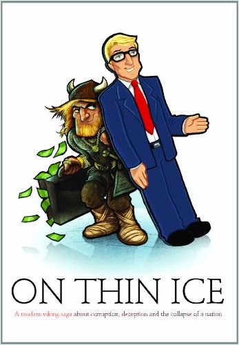 9979705965 - Jon F. Thoroddsen: On Thin Ice, a modern viking saga about corruption deception and the collapse of a nation - Book
