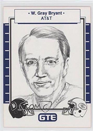 W. Gray Bryant (Trading Card) 1990 GTE Super Bowl XXIV Corporate Sponsors - [Base] #WGBR