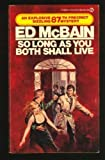 So Long As You Both Shall Live, Ed McBain, 0451157184