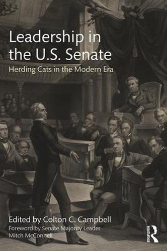 Leadership In The U S  Senate  Herding Cats In The Modern Era