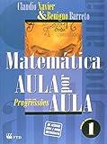 Matematica Aula Por Aula - V. 01 - Progressoes