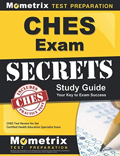 (CHES Exam Secrets Study Guide: CHES Test Review for the Certified Health Education Specialist Exam)