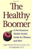 img - for The Healthy Boomer: A No-Nonsense Midlife Health Guide for Women and Men by Peggy Edwards (1999-11-13) book / textbook / text book