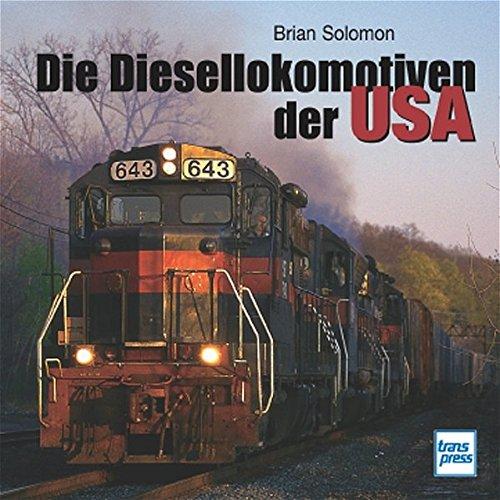 Die Diesellokomotiven der USA