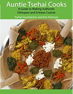 Taste of tanzania modern swahili recipes for the west miriam r auntie tsehai cooks a comprehensive guide to making ethiopian and eritrean food forumfinder Choice Image