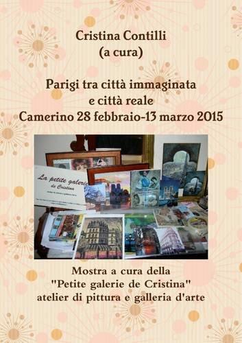 Parigi tra città immaginata e città reale Camerino 28 febbraio-13 marzo 2015 (Italian Edition) pdf epub