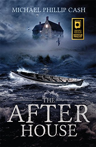 The After House by Michael Phillip Cash ebook deal